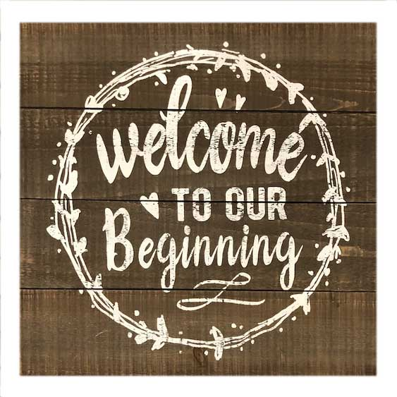 Our Beginning Sign